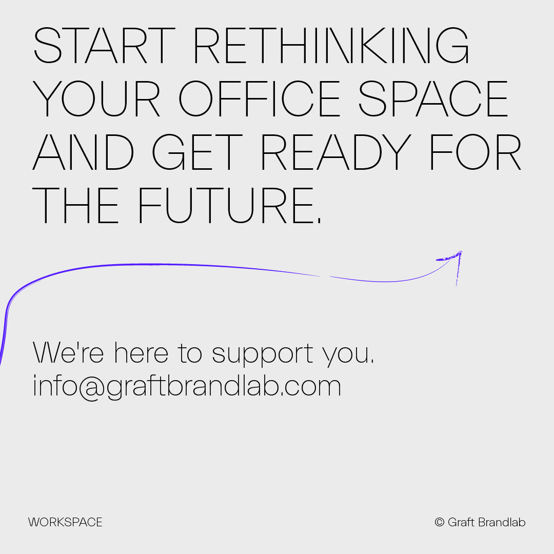 Text: Rethink your office space - contact Graft Brandlab